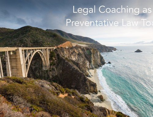Legal Coaching as a Preventative Law Tool